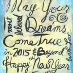 Art, Hand-Lettering, Illustration, Harriet Faith, Painting, Success, Motivation, Daily Practice, Inspiration, Quotes, Dreams, Pay Attention To Your Dreams, Happy 2015, Happy New Year
